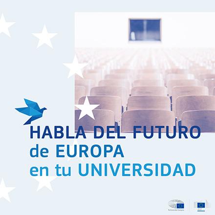 HABLA DEL FUTURO de EUROPA en tu UNIVERSISDAD